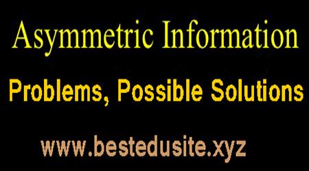 Asymmetric Information Problems